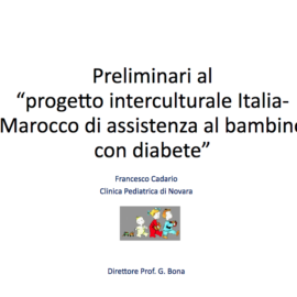 """18 gennaio – Novara, Clinica Pediatrica – """"Incontro programmatico per la gestione del diabete del bambino: peculiarità della cura nel bambino di origine non italiana"""""""